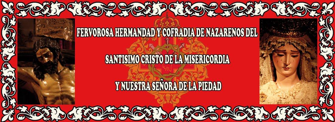 HERMANDAD DEL STMO. CRISTO DE LA MISERICORDIA Y NUESTRA SEÑORA DE LA PIEDAD