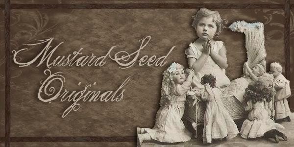 ~ Mustard Seed Originals ~