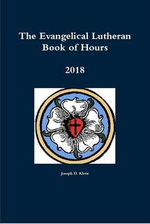 The Evangelical Lutheran Book of Hours - 2018