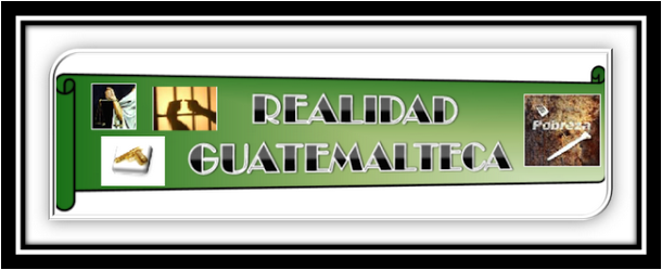 Guatemala: Realidad y Cultura