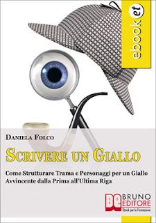 """ebook  - """"Scrivere un giallo"""" di Daniela Folco"""