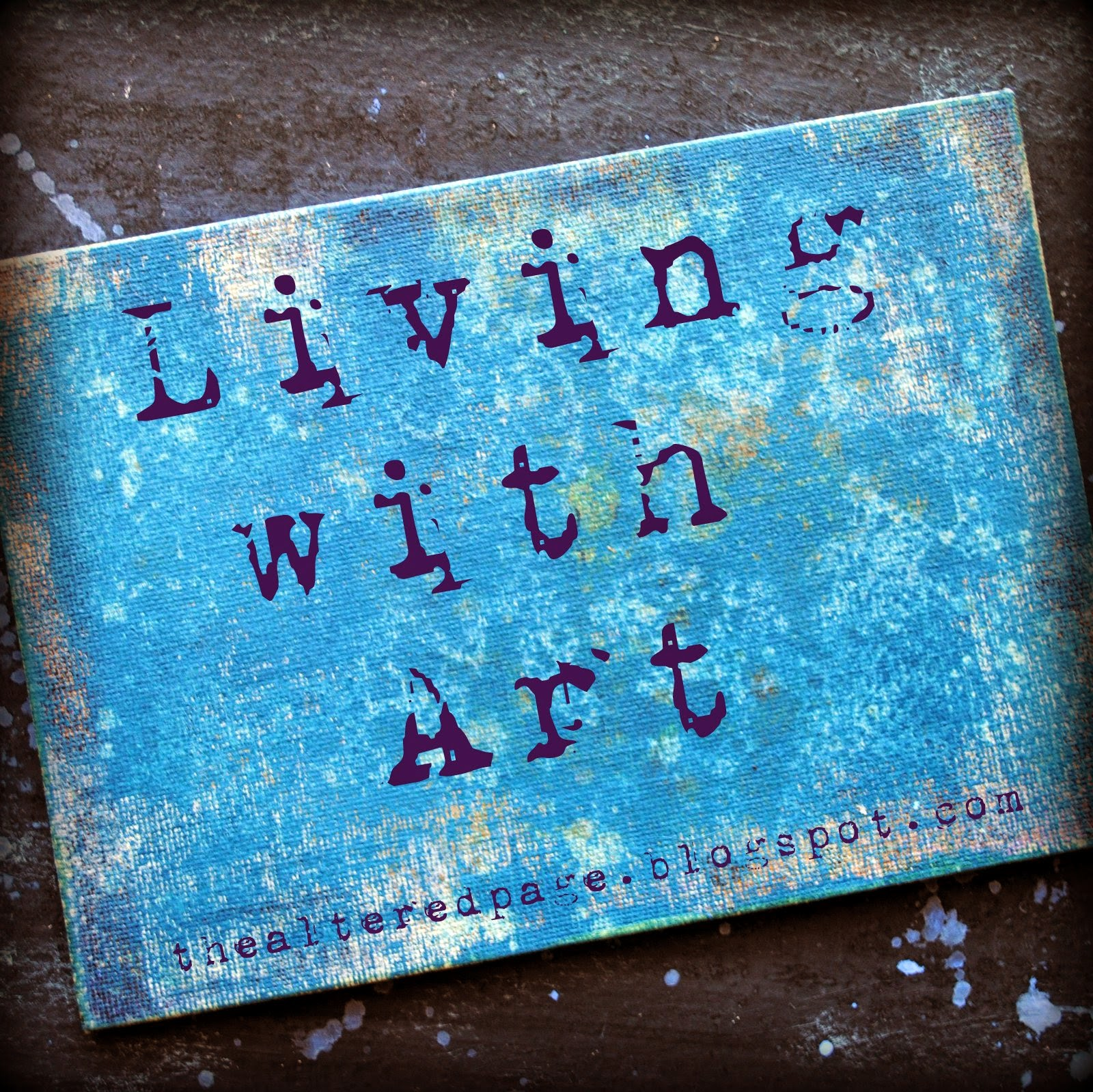 Living With Art and No Rules Art Journal
