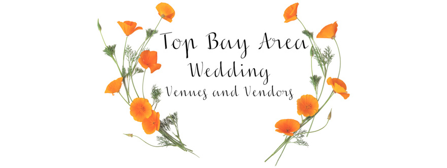 Top Bay Area Wedding Venues and Vendors