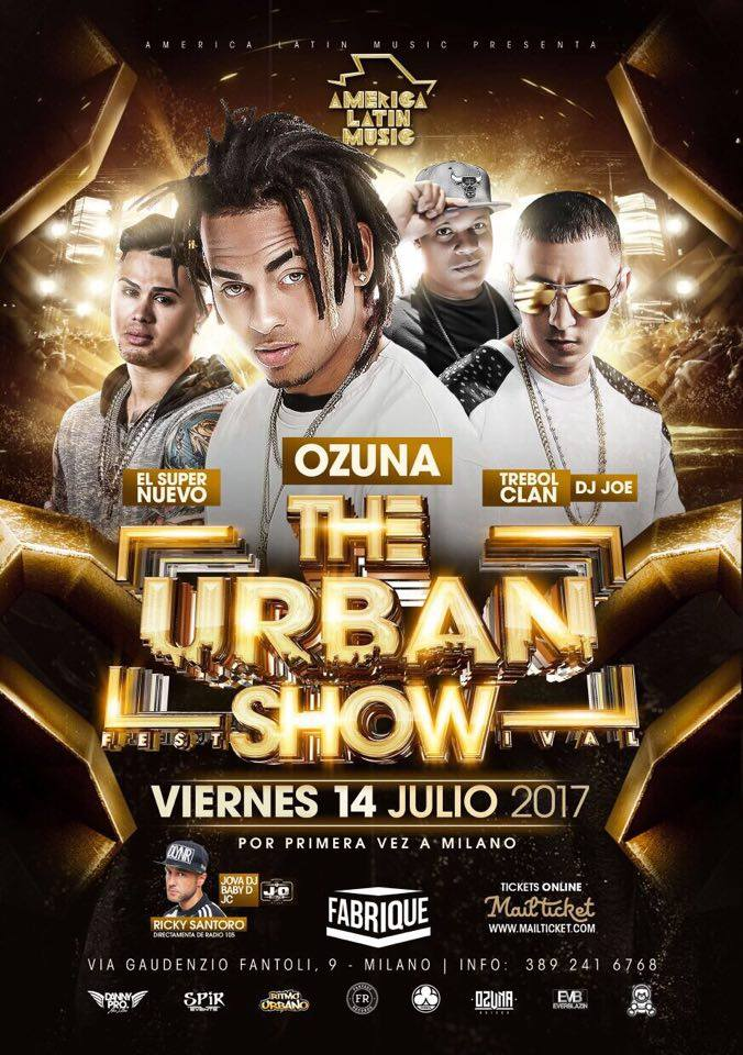 THE URBAN SHOW - OZUNA - TREBOL CLAN - SUPER NUEVO