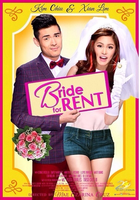 Bride for Rent movie poster starring Kim Chiu and Xian Lim (KimXi)