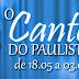 """Projeto """"O Canto do Paulista"""" gravará CD com artistas locais"""