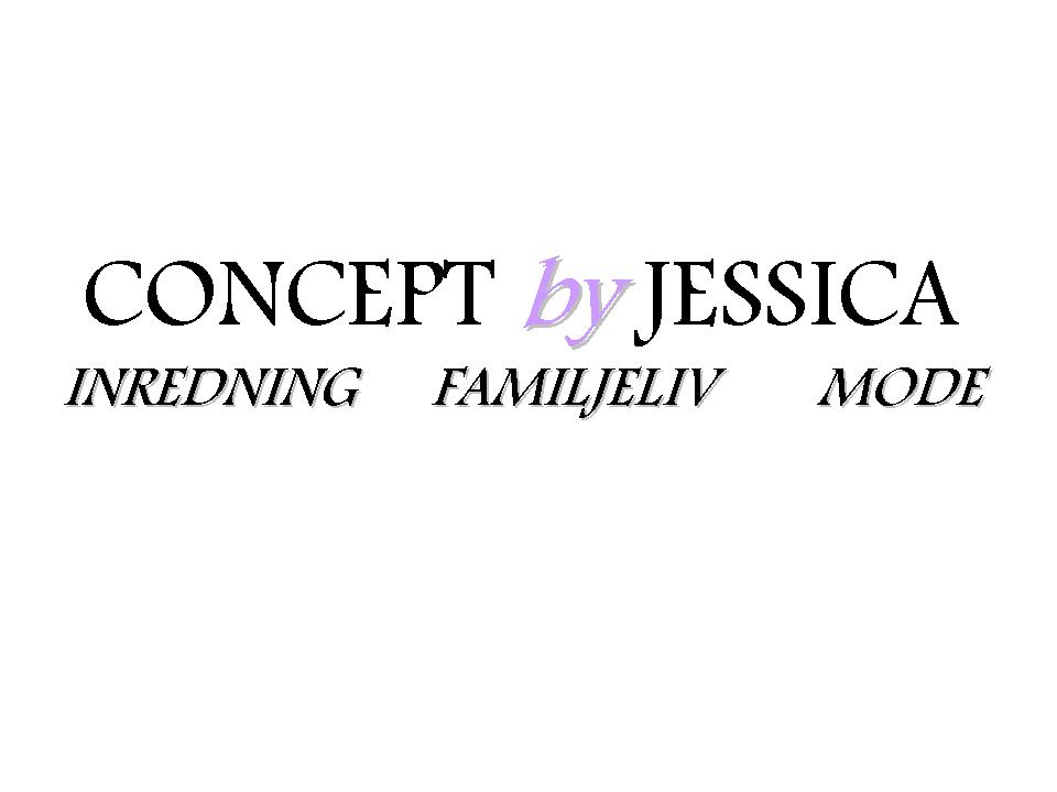 CONCEPT by JESSICA