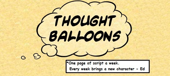 thoughtballoons - One page of script a week. Every week brings a new character.
