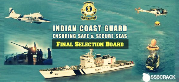 Indian Coast Guard Final Selection Board Procedure