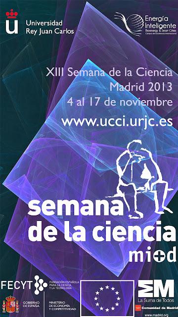 Semana de la Ciencia 2013 en el Campus de Vicálvaro - URJC