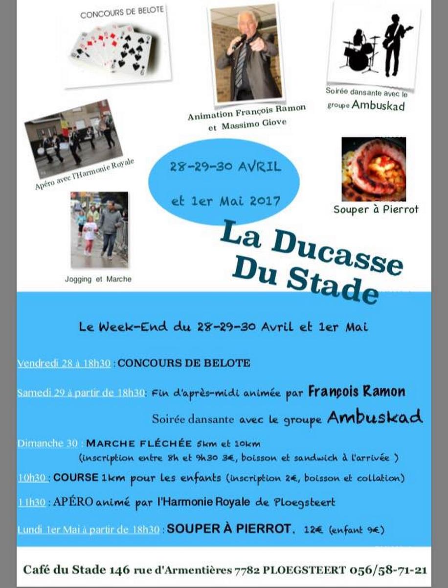 La Ducasse du Stade les 28-29-30 avril et le premier mai.