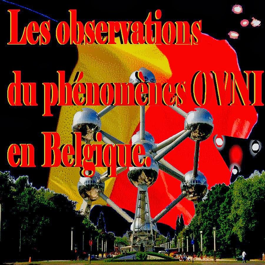 Observations du phénomène ovnis en Belgique.