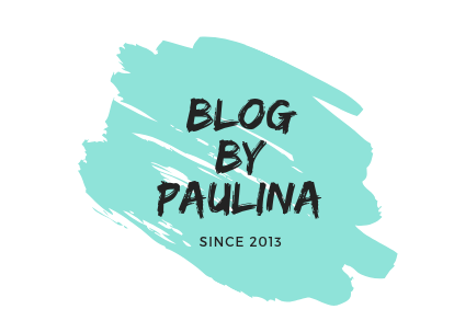 Blog By Paulina