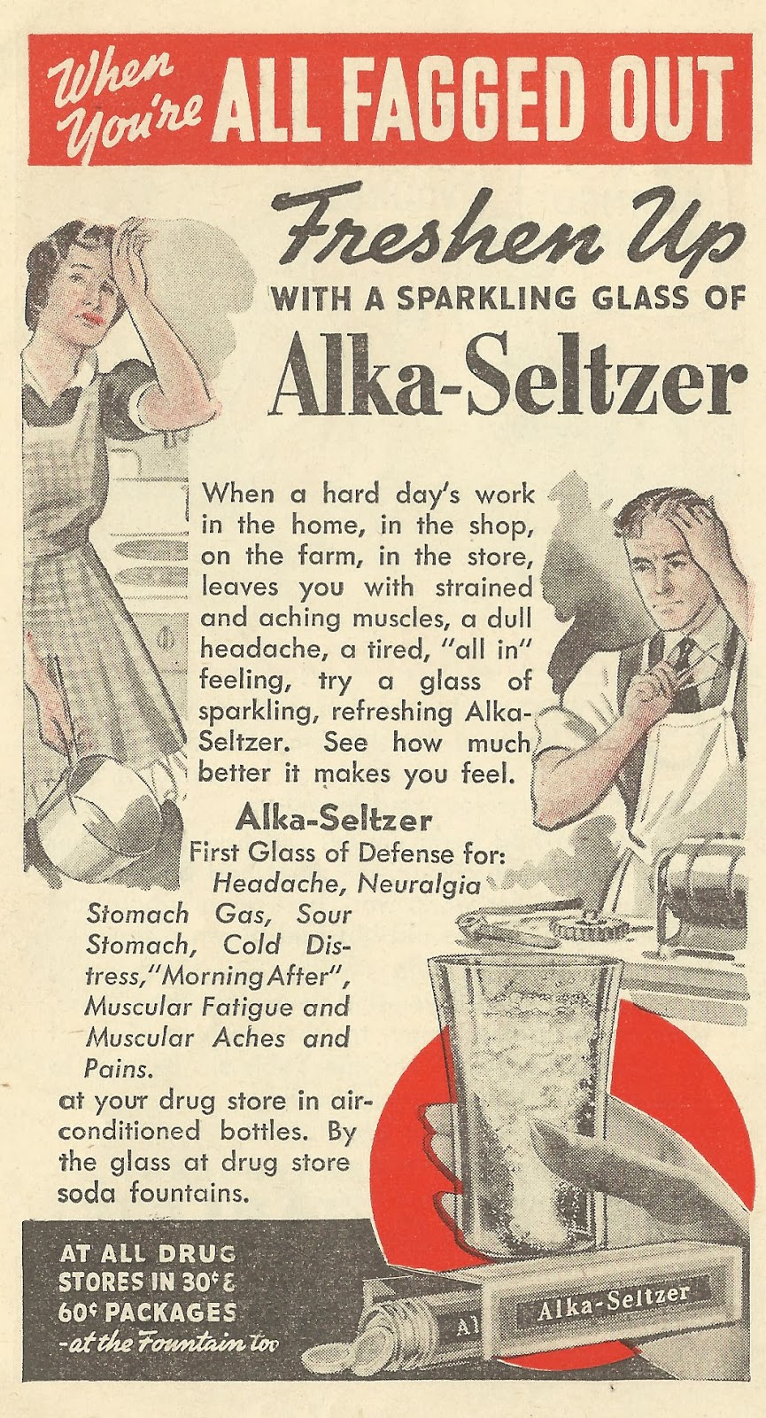 old ads are funny 1940 ad alka seltzer for when you 39 re all fagged out. Black Bedroom Furniture Sets. Home Design Ideas