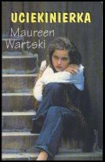 """Maureen Wartski – """"Uciekinierka"""""""