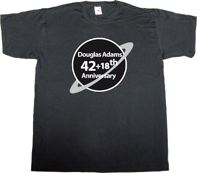 anniversary douglas adams The Hitchhiker's Guide to the Galaxy t-shirt ephemeral-t-shirts