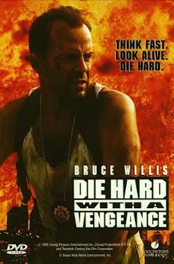 Đương Đầu Với Thử Thách 3: Báo Thù - Die Hard 3: With A Vengeance (1995) Poster
