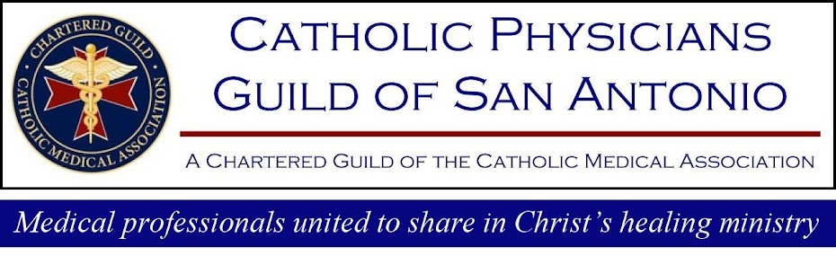 Catholic Physicians Guild of San Antonio