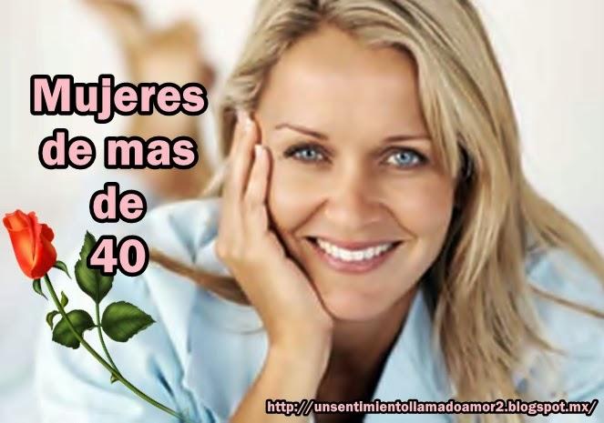 MUJERES DE MAS DE 40/45