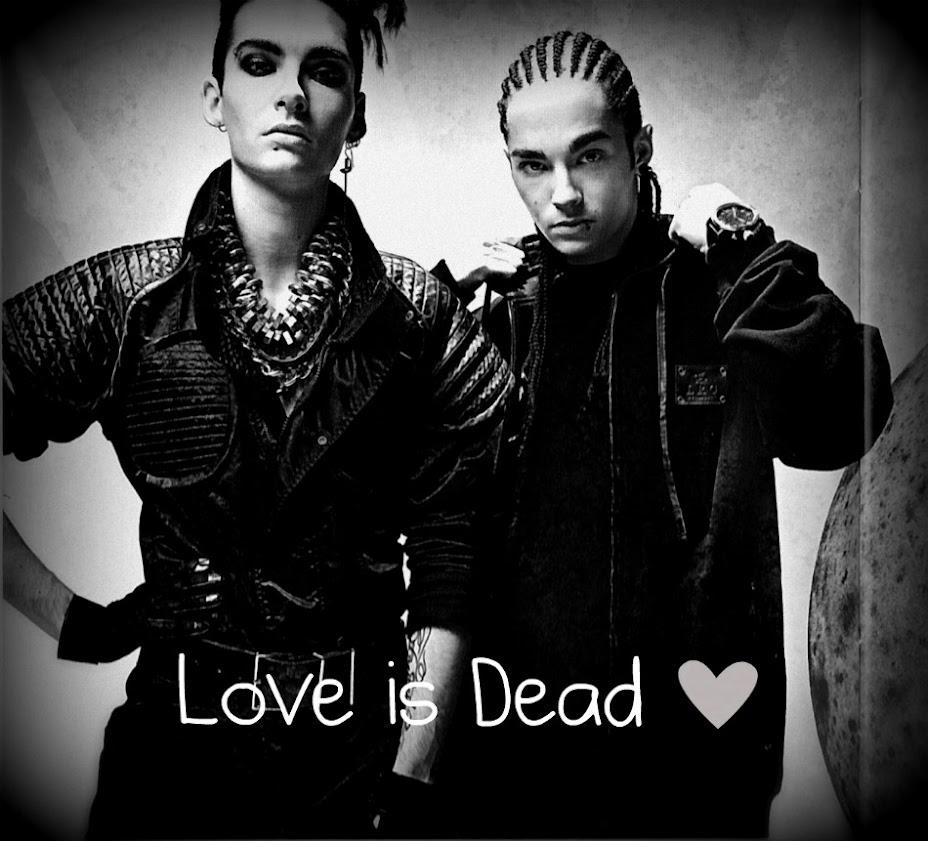 Love is Dead ♥