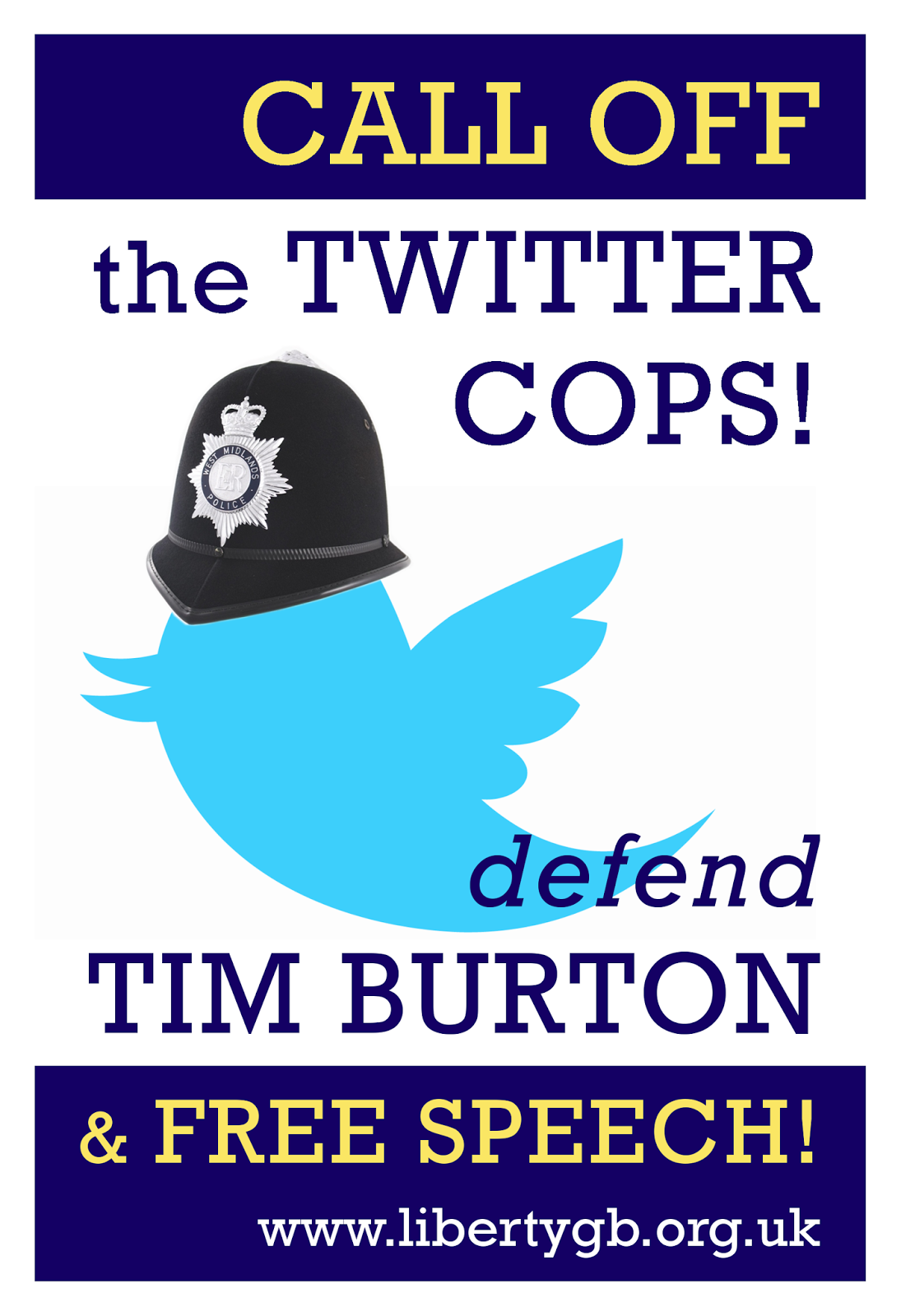 Liberty GB placard at Tim Burton's trial: Call Off the Twitter Cops!