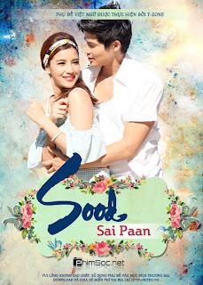 Sood Sai Paan - full online [ 17 / 17 ]