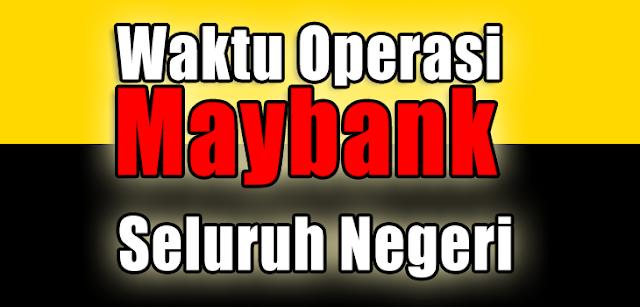Waktu Operasi Maybank