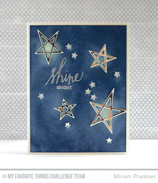 Shine Bright Card by Miriam Prantner featuring the Hand Lettered Holiday stamp set and Laina Lamb Design Lucky Stars Die-namics #mftstamps