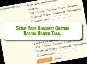 Cara Pengaturan Custom Robots Header Tags di Blogger