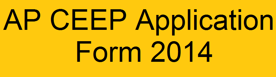 ap ceep application form 2014 ap ceep application form 2014