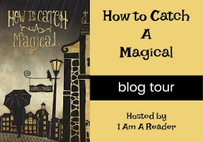 How to Catch a Magical - 24 May