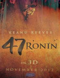 47 Ronin - Poster | A Constantly Racing Mind