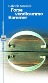 Forse vendicammo Hammer