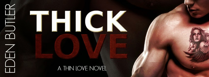 Cover Reveal – Thick Love by Eden Butler