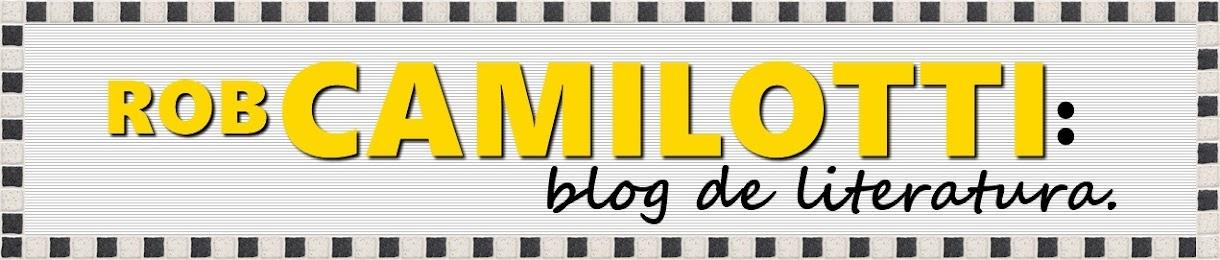 Roberto Camilotti: blog de literatura - Escrever... Escrever... Escrever.