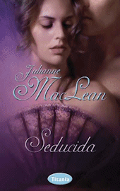 Seducida de Julianne MacLean
