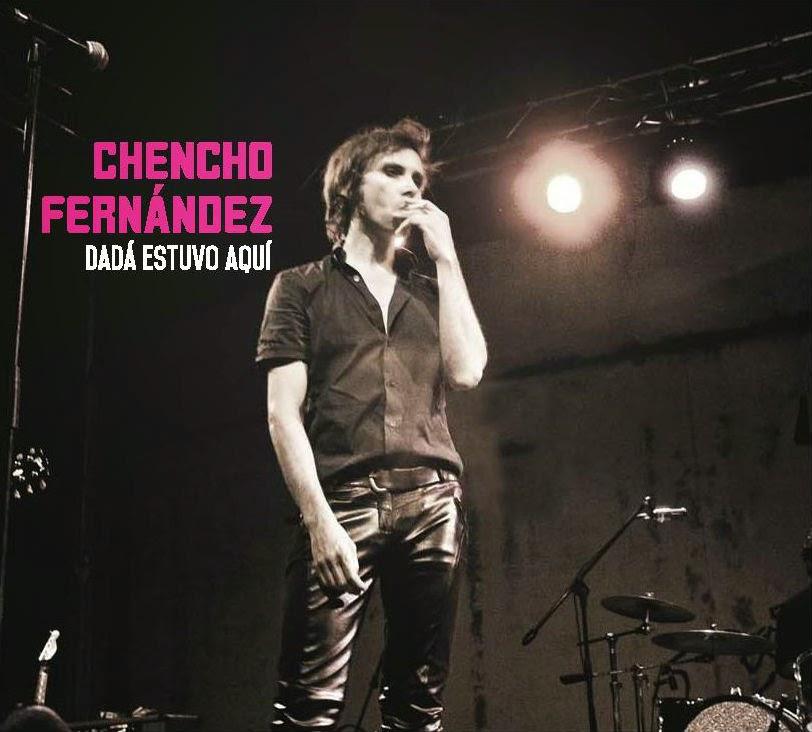 CHENCHO FERNANDEZ - Dadá estuvo aquí (2014)