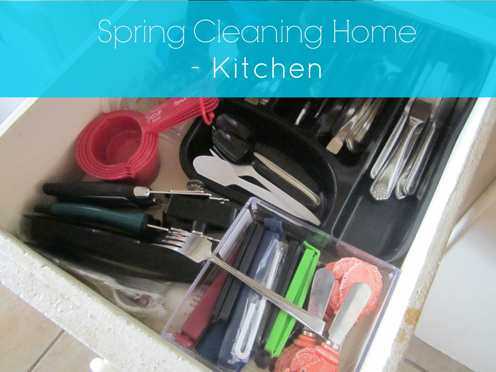 spring cleaning, kitchen drawer organizing