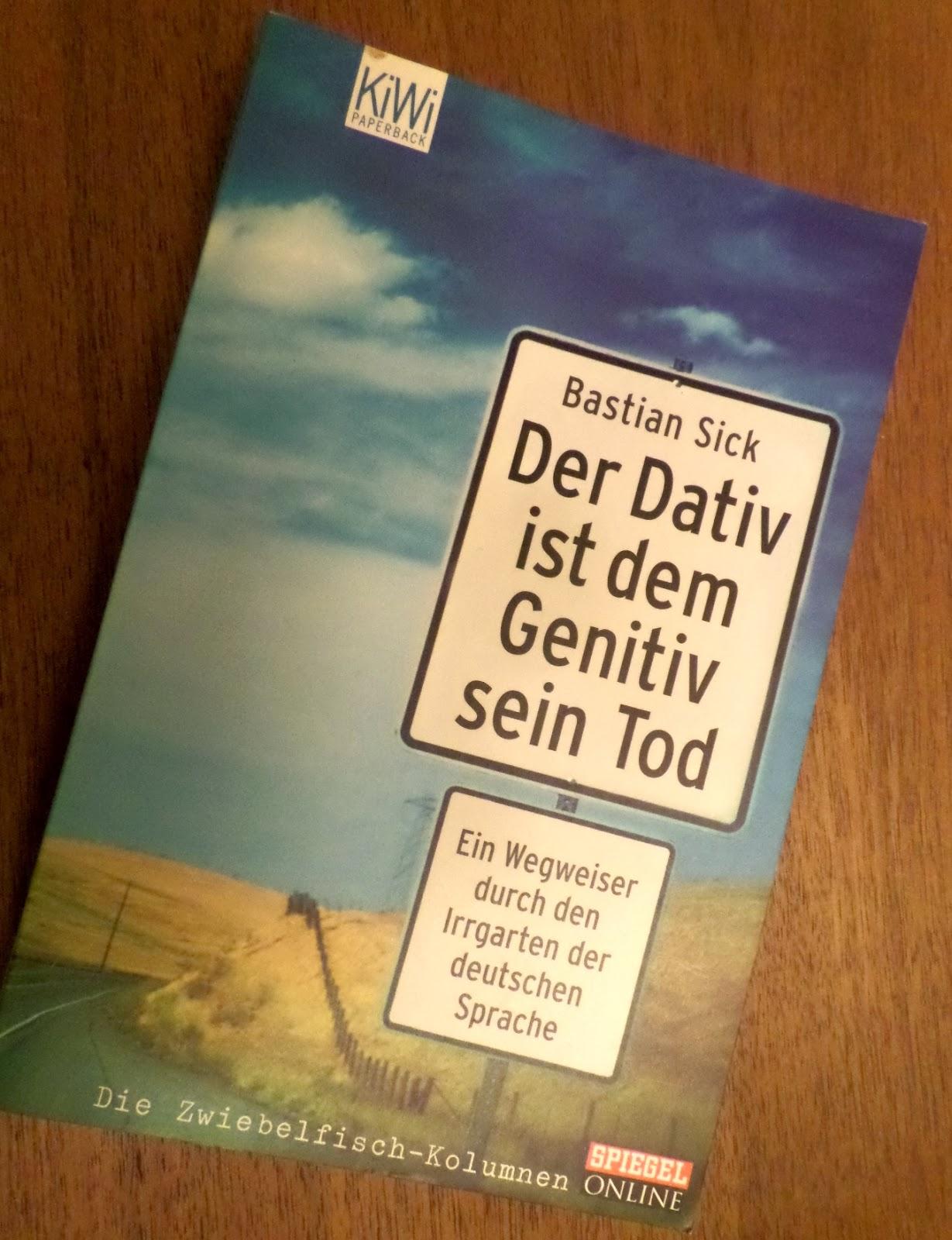 Klusi liest der dativ ist dem genitiv sein tod bastian sick Der genitiv ist dem dativ