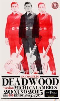 DEAD WOOD (20 xuño)
