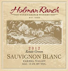 Wine of the Week: Holman Ranch 2012 Sauvignon Blanc
