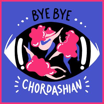 Chordashian - Bye Bye