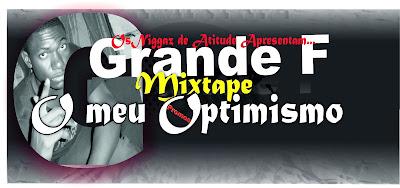 GF- MIXTAPE O MEU OPTIMISMO- Promos