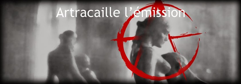 Artracaille l'émission