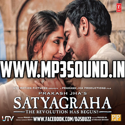 Satyagraha (2013) Movie Mp3 Songs Download