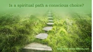 Is a Spiritual Path a Conscious Choice?