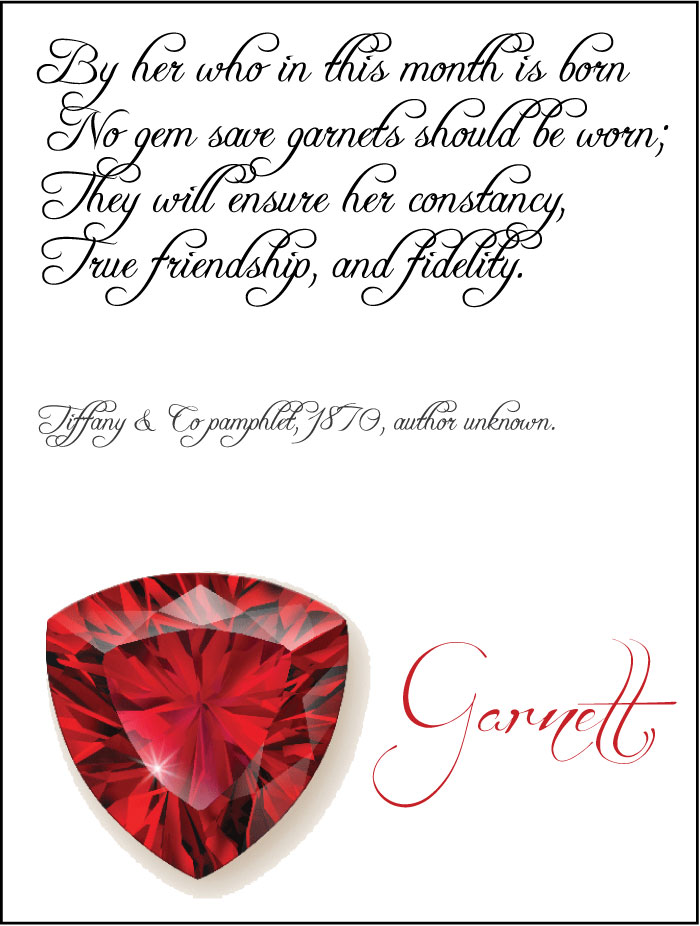 The Garnet  in all its sumptuous tones  is the birthstone for January January Birthstone Meaning