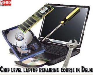 chip level laptop repairing course in Delhi