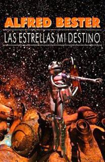 Libro Las estrellas mi destino, de Alfred Bester - Cine de Escritor