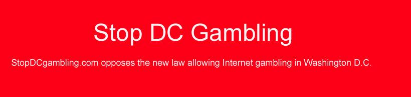 Stop DC Gambling